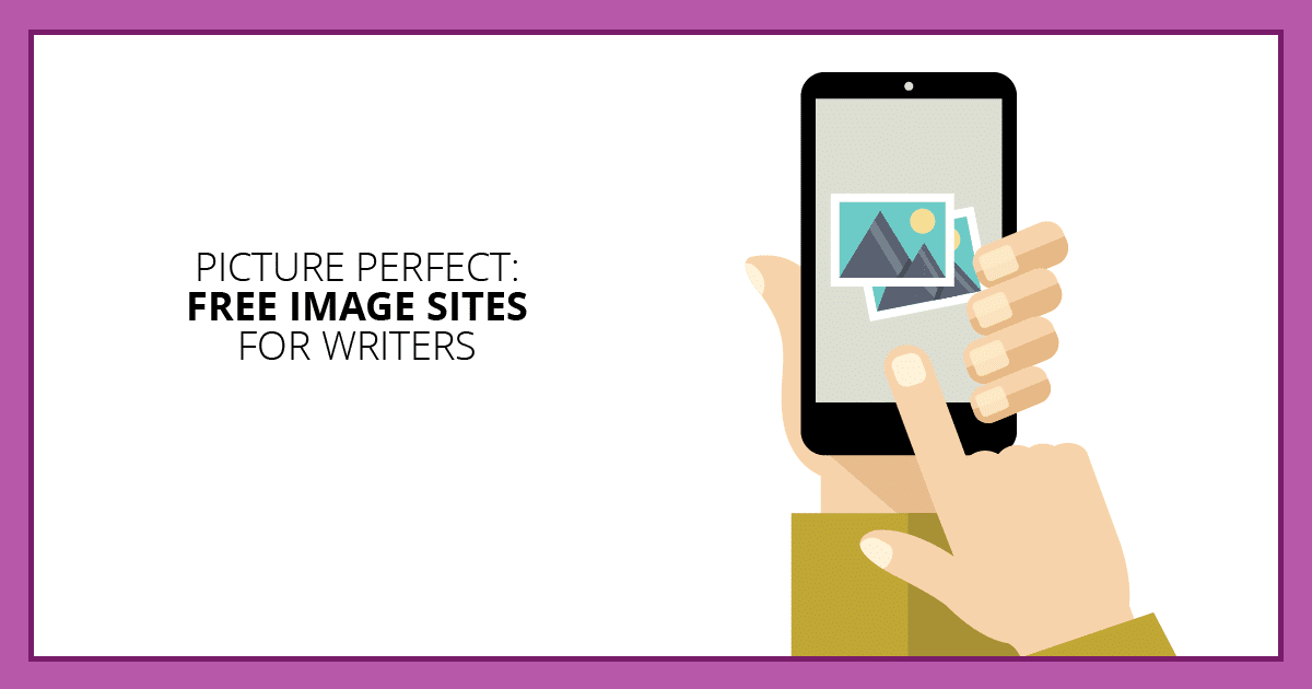 Picture Perfect: Free Image Sites for Writers. Makealivingwriting.com