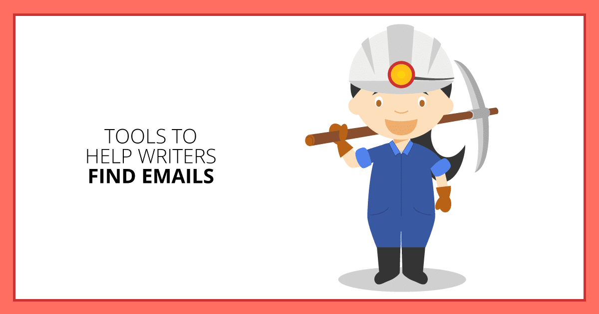 Tools to Help Writers Find Emails. Makealivingwriting.com