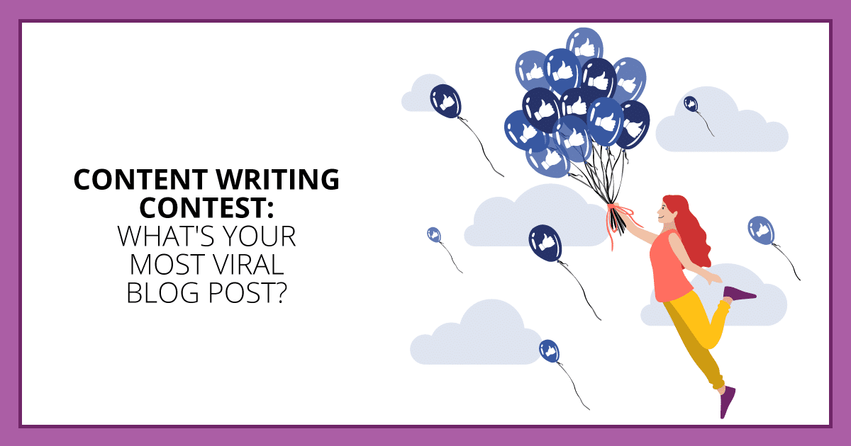 Content Writing Contest: What's Your Most Viral Blog Post? Makealivingwriting.com