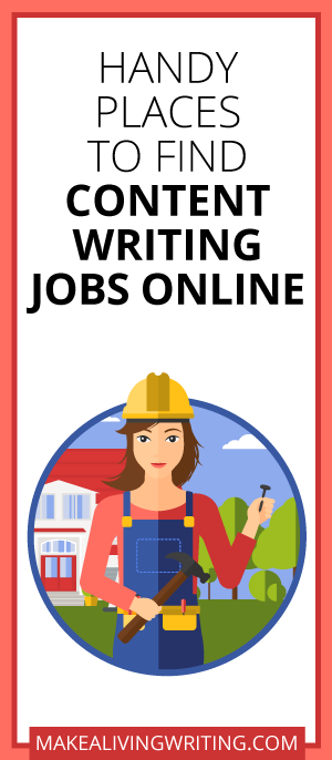 Handy Places to Find Content Writing Jobs. Makealivingwriting.com