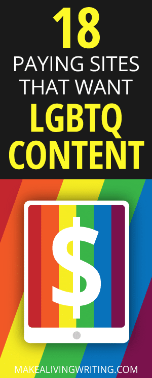 Oh, Snap! 18 Websites That Pay Writers for LGBTQ Content