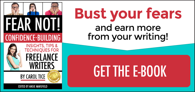 Bust your fears and earn more as a writer